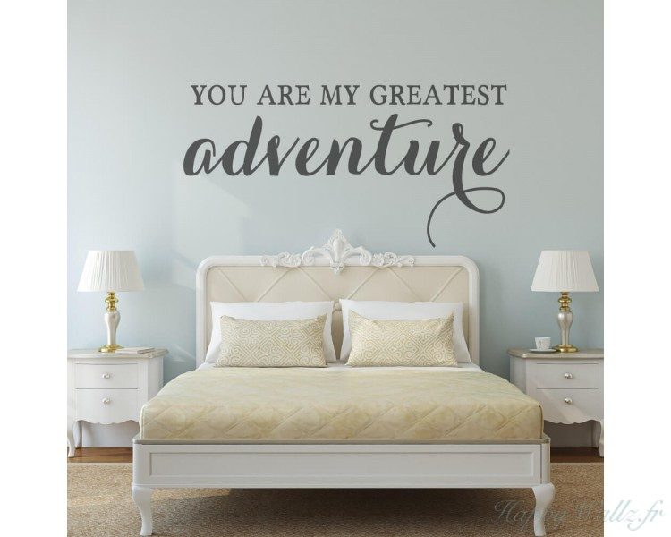 You Are My Greatest Adventure Wall Quotes