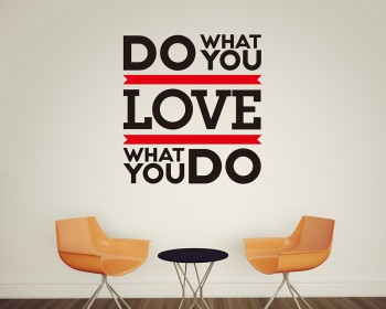 Sticker muraux citation Do What You Love... Love What You Do