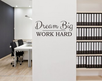 Stickers muraux citation Dream Big Work Hard