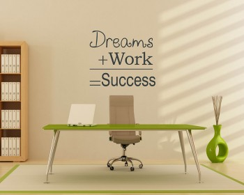 Sticker muraux dreams plus Work equal to Success