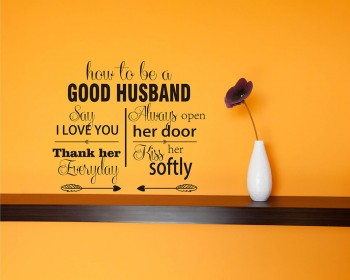 Stickers muraux citation How To Be A Good Husband