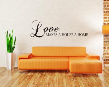 Stickers muraux citation Love Makes a House a Home