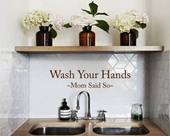 Stickers muraux citation wash your hands