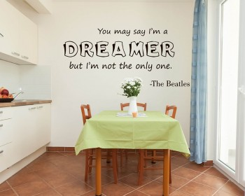 Stickers muraux citation I'm not the only One Dreamer