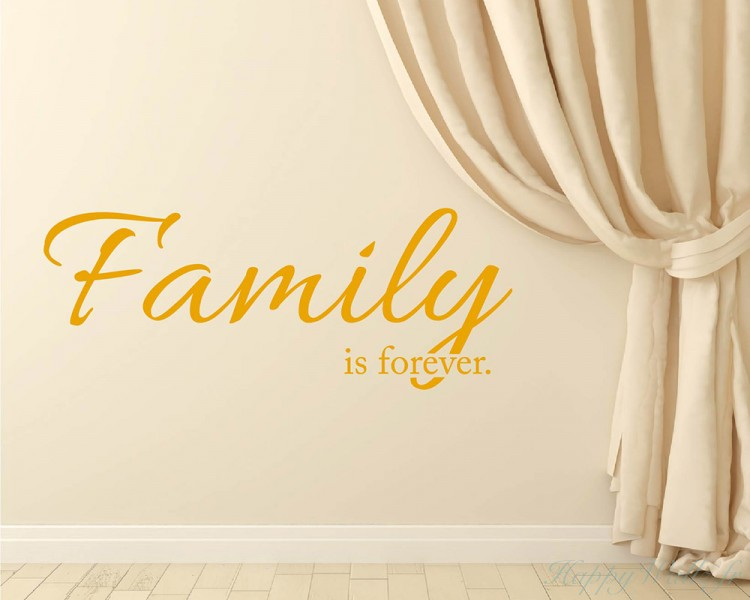 stickers muraux citation family is forever. Black Bedroom Furniture Sets. Home Design Ideas